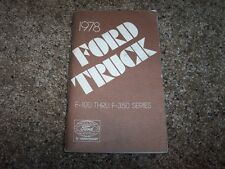 1978 Ford F 100 250 350 Series Factory Owner Operator User Guide Manual ORIGINAL