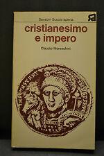 Claudio Moreschini, CRISTIANESIMO E IMPERO, Sansoni, 1973.
