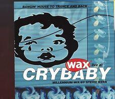 Stevie Kerr / Wax Live At Crybaby