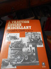 A TRACTION ENGINE MISCELLANY RONALD H. CLARK