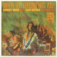 When The Feeling Hits You   Sammy Davies Jr Meets Sam Butera And The Witness Vin