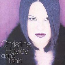 Gone Fishin' by Christine Hayley (CD, Mar-2002, Emerald City Music)