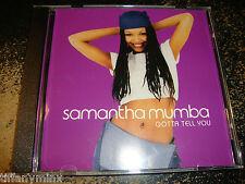 SAMANTHA MUMBA cd single GOTTA TELL YOU free US shipping