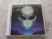 PHIL THORNTON - ALIEN ENCOUNTER 1996 ORIGINAL CD ALBUM NEW WORLD MUSIC NWCD 428