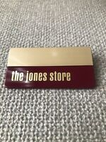 Vintage Department Store Name Tag The Jones Store UNENGRAVED!