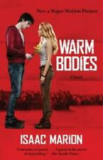 Warm Bodies: A Novel (The Warm Bodies Series) by Marion, Isaac