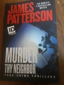 Murder thy neighbor by James Patterson