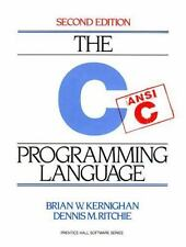 The C Programming Language by Brian W. Kernighan; Dennis M. Ritchie