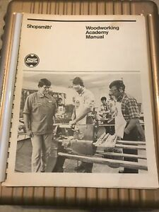 1983 Shopsmith Woodworking Academy Manual