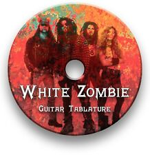 WHITE ZOMBIE HEAVY METAL ROCK GUITAR TAB TABLATURE SONG BOOK SOFTWARE CD
