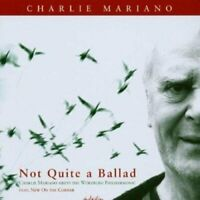 Charlie Mariano - Not Quite a Ballad [CD]