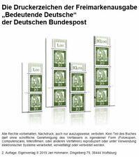 """Die Druckerzeichen der Freimarkenausgabe """"Bedeutende Deutsche"""" Bund. 2. erheblic"""