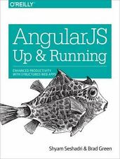 AngularJS: Up and Running: Enhanced Productivity with Structured Web Apps, Good