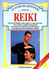 Losi Katia REIKI che cos'è il Reiki, come agisce e come riceverlo i tre livelli