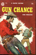 Gun Chance-Ford Pendleton-Vintage Graphic Western PB-1957-George Gross Cover