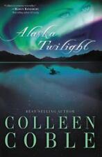 Women of Faith Fiction: Alaska Twilight by Colleen Coble (2006, Paperback)