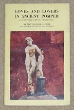 Loves & Lovers In Ancient Pompeii - Erotic Anthology by Matteo Della Corte - sc