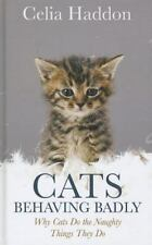 Cats Behaving Badly: Why Cats Do the Naughty Things They Do (Thorndike Press Lar