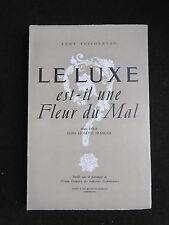 """Rémy Tessonneau """"Le luxe est-il une fleur du mal"""" 1948 Commerce Art Français"""