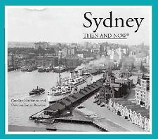 Then and Now#174: Sydney by Caroline Butler-Bowdon and Caroline Mackaness...