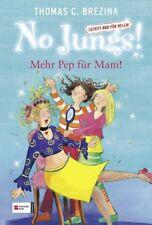 No Jungs!, Mehr Pep für Mum!: Zutritt nur für Hexen: BD 5 - Thomas Brezina
