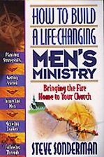 Steve Sonderman How to Build a Life-Changing Men's Ministry PB Christian Book