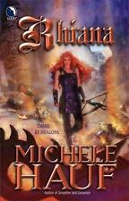 Michele Hauf / Rhiana 2006 Science Fiction Trade Paperback First Edition