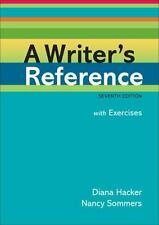 A Writer's Reference with Exercises by Diana Hacker and Nancy Sommers (2010,...