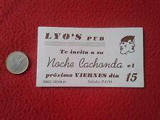 ANTIGUA TARJETA DE VISITA VISIT CARD LYO'S PUB NOCHE CACHONDA OLMEDO-CHICLANA