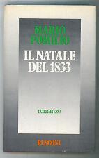 POMILIO MARIO IL NATALE DEL 1833 RUSCONI 1983 III° EDIZ. NARRATIVA