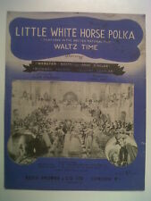 song sheet LITTLE WHITE HORSE POLKA W.Booth A. Ziegler