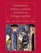 Fundamentos tericos y prcticos de historia de la lengua espaola