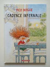 EO 2014 (très bel état) - Pico Bogue 7 (cadence infernale) - Dormal - Dargaud