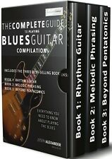 The Complete Guide to Playing Blues Guitar - Compilation for Guitar With Audio
