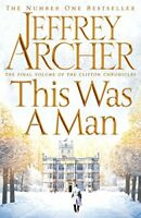This Was a Man (The Clifton Chronicles),Jeffrey Archer