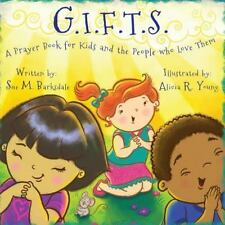 G. I. F. T. S.: By Barksdale, Sue M.