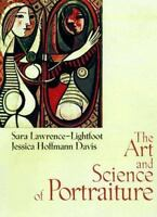 The Art and Science of Portraiture, Davis, Jessica Hoffmann,Lawrence-Lightfoot,