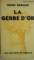 BERAUD (Henri). La gerbe d'or.  ex sur Alfa nté