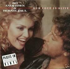 "BO ANDERSEN BERNIE PAUL NOTRE LOVE IS ALIVE WHITE 7"" 2388"