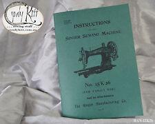 Singer 15K26 Sewing Machine Manual  (repro)