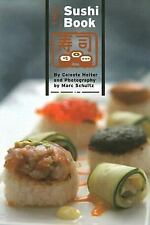 The Sushi Book by Celeste Heiter Great recipes Must see Culinary techniques