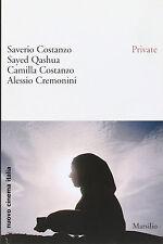 Private - C.Costanzo, Qashua, S.Costanzo, Cremonini - Libro nuovo in offerta!