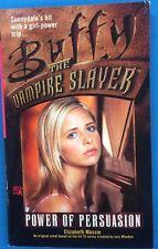 Buffy The Vampire Slayer Power of Persuasion by E. Massie (1999) Pocket Pulse pb