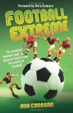 Football Extreme By Rob Crossan