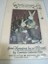 UNCUT REALLY COTTONTAIL HANGING BY A THREAD Sewing Pattern CONNIE'S CALICOS