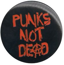 Punks Not Dead 1.5 inch Button Pin Badge Exploited Sex Pistols Clash
