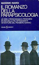 Massimo Inardi = IL ROMANZO DELLA PARAPSICOLOGIA