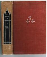 The Wisdom of Catholicism by Anton Pegis 1949 1st Ed Rare Vintage Book!  $