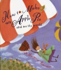 How to Make an Apple Pie and See the World, Priceman, Marjorie, Good Book