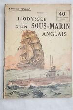 COLLECTION PATRIE N°83 L'ODYSSEE D'UN SOUS MARIN ANGLAIS MIDSHIP 1918ILLUSTRE